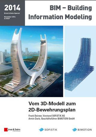 Vom 3D Modell bis zum 2D Bewehrungsplan
